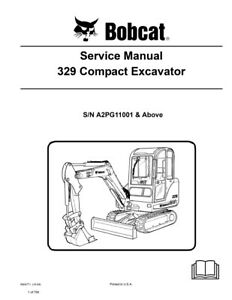 New Bobcat 329 Compact Excavator 2009 Edition Repair Service Manual 6904771