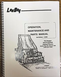 Oem Leeboy 700 800 900 1000 Paver Operation Maintenance Parts Manual Book