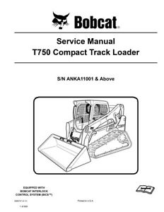 Bobcat T750 Compact Track Loader New 2011 Edition Repair Service Manual 6989737
