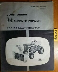 John Deere 32 Snow Thrower For 60 Lawn Tractor Owner Operator Parts Manual 65