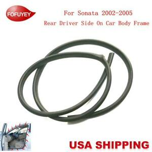 Car Body Side Weatherstrip Seal Rubber Rear Left For Hyundai Sonata 2002 2005