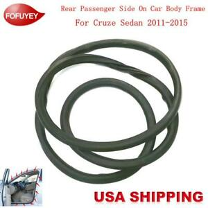 Car Body Side Weatherstrip Seal Rubber Rr R For Chevrolet Cruze Sedan 2011 2015