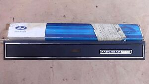 Nos 1972 Ford Ranchero 500 Dash Trim Molding Name Plate Panel Original
