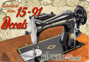 Singer Model 15 91 Color Correct Sewing Machine Gold Restoration Decals