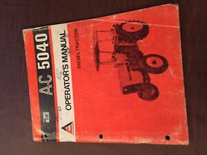 Allis Chalmers Allis chalmers 5040 Operator Operator s Tractor Manual