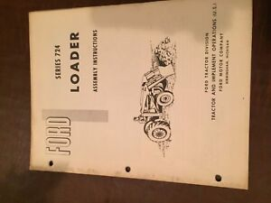 New Holland Ford 724 Loader Assembly Instructions Tractor Manual