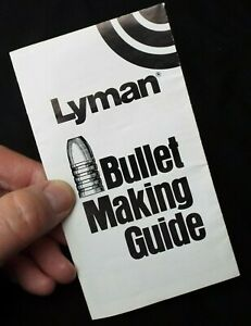 LYMAN Bullet Making Guide Pamphlet $2.95