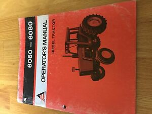 Allis Chalmers Allis chalmers 6080 6060 Operator Operator s Tractor Manual