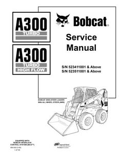 Bobcat A300 Turbo Highflow All Wheel Steer 2006 Edition Service Manual 6901932