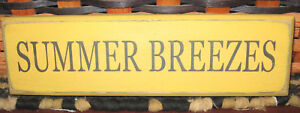 Primitive Country Summer Breezes Shelf Sign Yellow