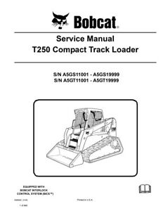 Bobcat T250 Compact Track Loader New 2009 Edition Repair Service Manual 6986682