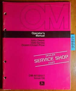 John Deere 1600 Series Drawn Chisel Plow Owner Operator Manual Om n159437 C7 77