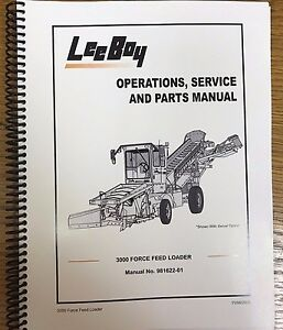 Oem Leeboy 3000 Force Feed Loader Operation Service Parts Manual Book