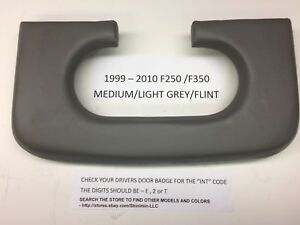Ford F250 350 Padded Center Console Cup Holder Pad 1999 2010 Light Flint Grey