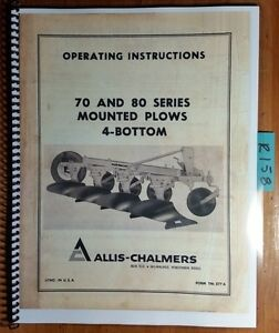 Allis chalmers 70 80 Series Mounted Plow 4 Bottom Owner Operator Manual Tm 377a