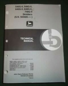 John Deere 540g 548g 640g 648g 748g ii Skidder Technical Repair Manual Tm1694
