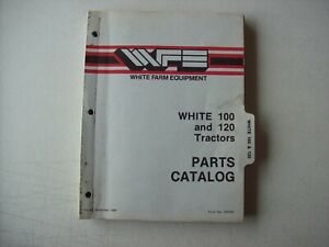 Original White Farm Equipment White 100 120 Tractors Parts Catalog Manual