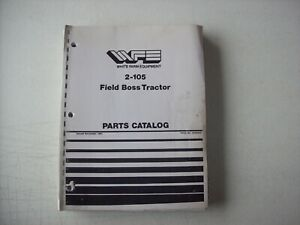 Original White Farm Equipment 2 105 Field Boss Tractor Parts Catalog Manual