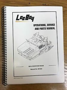 Oem Leeboy 8816 Conveyor Paver Operation Service Parts Manual Book