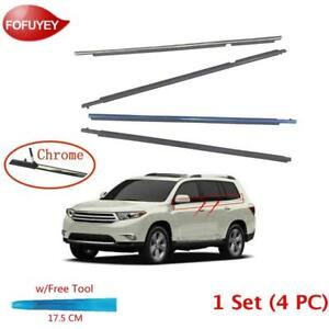 For Highlander 2010 2013 Window Weatherstrip 4pc Sweep Molded Trim Outer Chrome