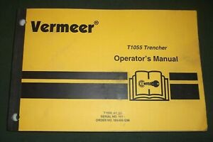 Vermeer T1055 Trencher Operator Operation Manual Book