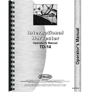 New International Harvester Td14 Crawler Operators Manual