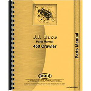 Case 450 Crawler Parts Manual
