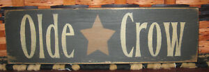 Primitive Country Olde Crow 12 Sign