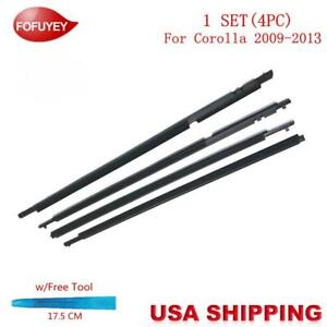 For Corolla 2009 2010 2013 Window Weatherstrip 4pc Sweep Molded Trim Outer Black