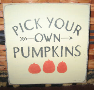 Primitive Country Pick Your Own Pumpkins Mini Sq Sign Fall Autumn Harvest