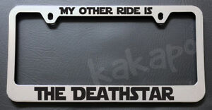 My Other Ride Is The Deathstar Star Wars Chrome License Plate Frame