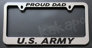 Proud Dad Us Army Chrome License Plate Frame