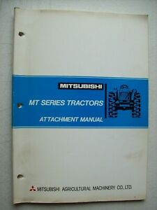 Original Mitsubishi Mt Series Tractors Attachment Manual Parts List