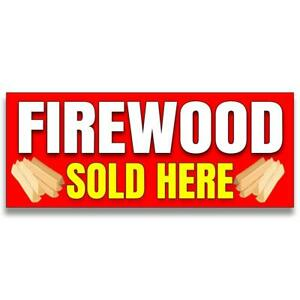 Firewood Sold Here Vinyl Banner size Options