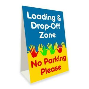 Loading Drop off Zone Economy A frame Sign