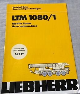 Liebherr Ltm 1080 1 Mobile Crane Technical Data Manual Telescopic Boom 157 Feet