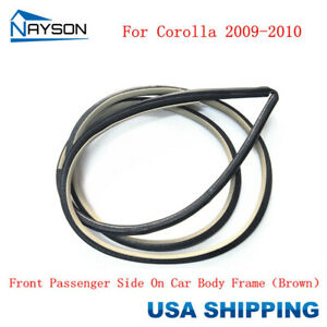 Door Rubber Weatherstrip Seal On Body Front Right For Toyota Corolla 2009 2010