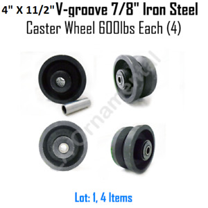 4 X 11 2 V Groove 7 8 Iron Steel Caster Wheel 600 Lbs Lot 4 Roller Bearing
