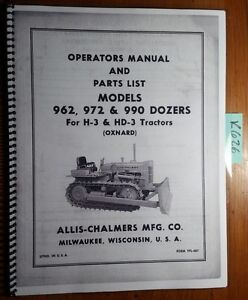 Allis chalmers 962 972 990 Dozer For H 3 Hd 3 Tractor Operator s Parts Manual