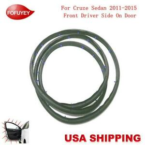 New Door Weatherstrip Moulding Seal Front Left For Chevrolet Cruze Sedan 2011 15