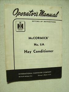 Original International Mccormick No 2a Hay Conditioner Operators Manual