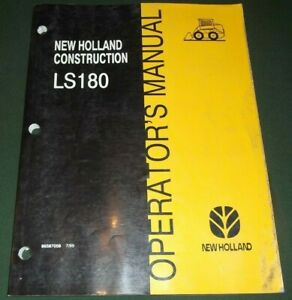 New Holland Ls180 Skid Steer Loader Operator Operation Maintenance Manual
