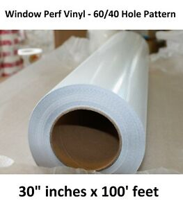 Window Film Vinyl Roll Uv Perforated Mutoh Roland Mimaki 60 40 Print 30 X 100