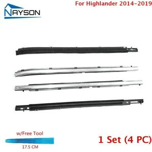 4x Window Weatherstrip Sweeps Molding Trim Outer For Highlander 2014 2018 Chrome