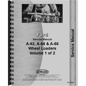 Fo s a62 Shop Service Manual For Ford A 66 Wheel Loader