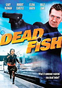 Dead Fish (DVD 2008).  Gary Oldman Andrew Lee Potts Elena Anaya Billy Zane