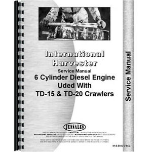 New International Harvester Td 24 Crawler Engine Service Manual
