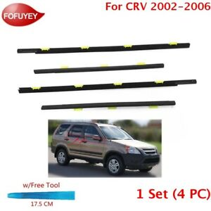 For Cr v 2002 2006 Crv Window Weatherstrip 4pc Sweep Molded Trim Outer Black