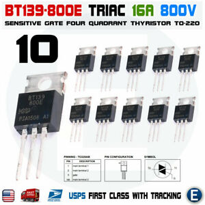 10pcs Bt139 800e Bt139 16a 800v Triac Transistor To 220 Usa