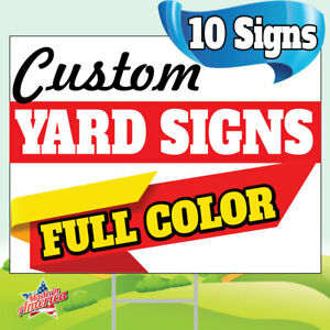 10 18x24 Yard Signs Custom Full Color 2 Sided Free Stakes 10 x30